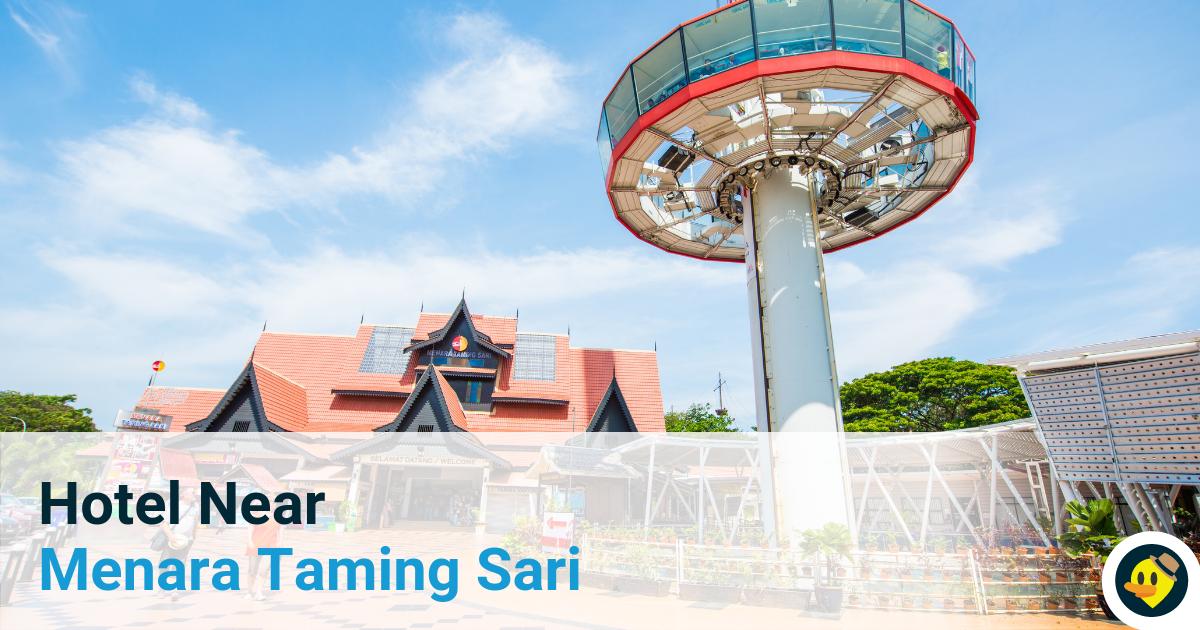 Hotel Near Menara Taming Sari Featured Image