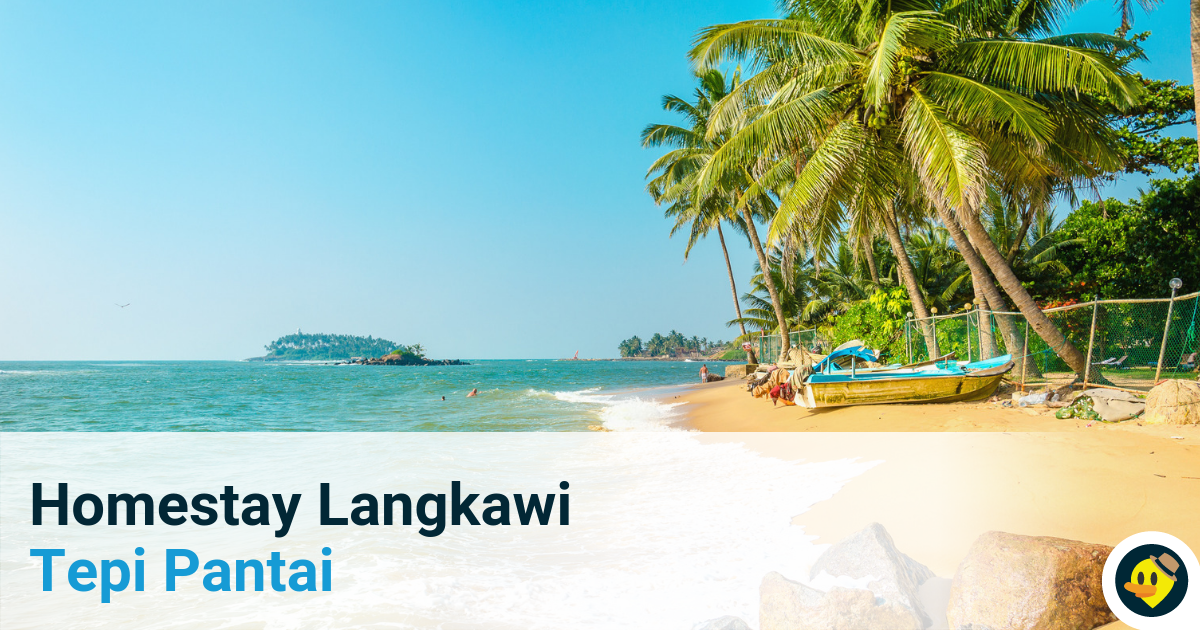 16 Homestay Langkawi Paling Best Tepi Pantai Featured Image