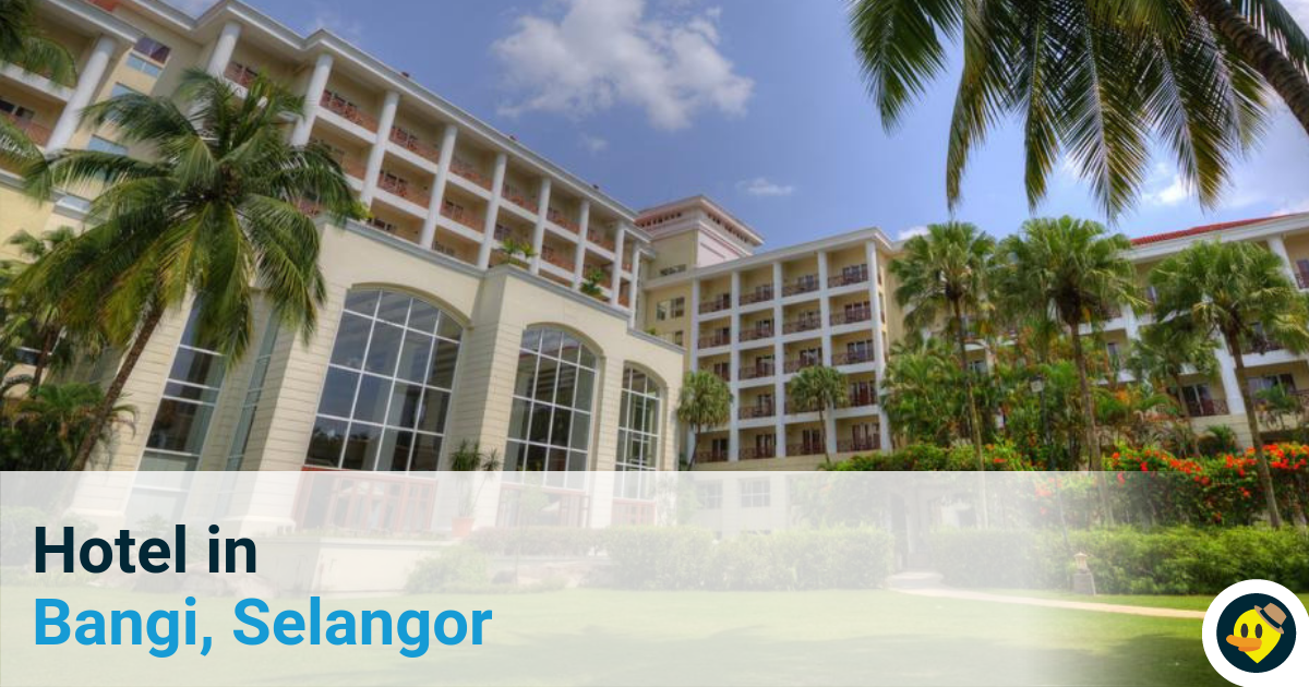 5 Best Hotels in Bangi Featured Image