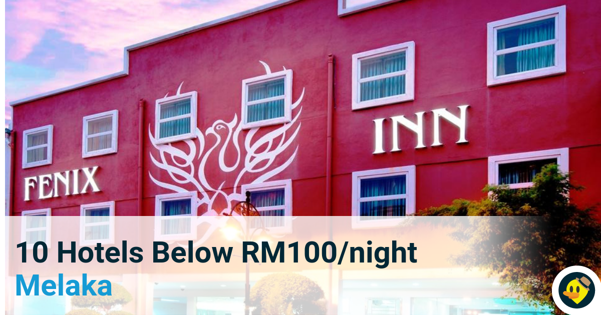 Featured image of 10 Hotels Below RM100 night in Melaka