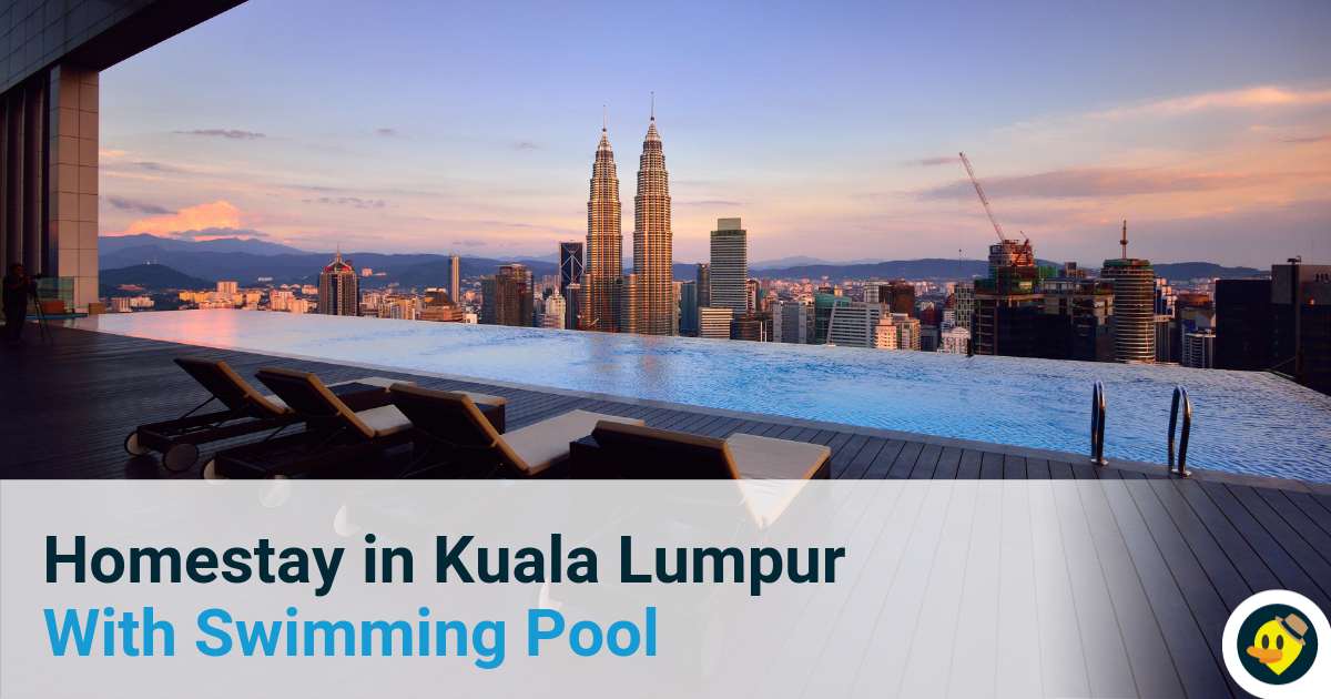 Top 20 Homestays in Kuala Lumpur With Swimming Pool Featured Image