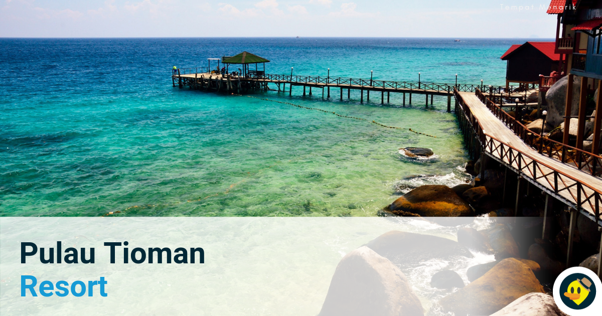 The Best Pulau Tioman Resort 2019 Featured Image