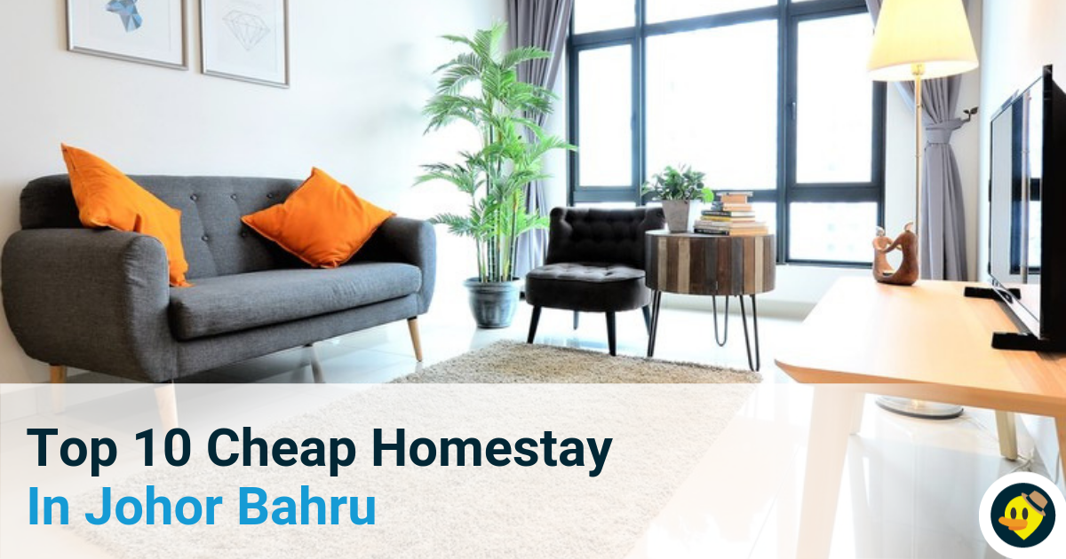 Top 10 Cheap Homestay In Johor Bahru Featured Image