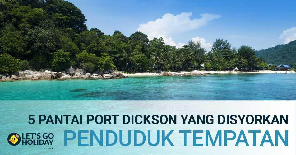 5 Pantai Port Dickson Yang Disyorkan Penduduk Tempatan Featured Image