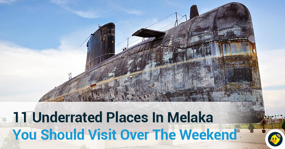 11 Underrated Places In Melaka You Should Visit Over The Weekend Featured Image